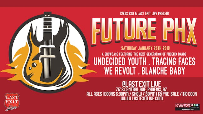 """FUTURE PHX""  w/ Undecided Youth, Tracing Faces, We Revolt, Blanche Baby"