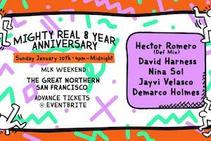 Mighty Real 8 Year Anniversary - SUNDAY
