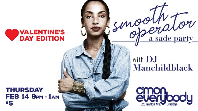 Smooth Operator: A Sade Party *Valentine's Day Edition*