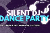 Silent DJ Dance Party w/ DJ Evolution