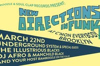 Underground System, The Illustrious Blacks,  DJ Afro & Manchildblack