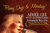 Rainy Days and Mondays - The Music of the Carpenters