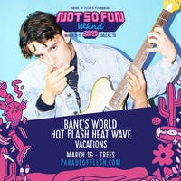NSFWknd: Bane's World • Hot Flash Heat Wave • Vacations