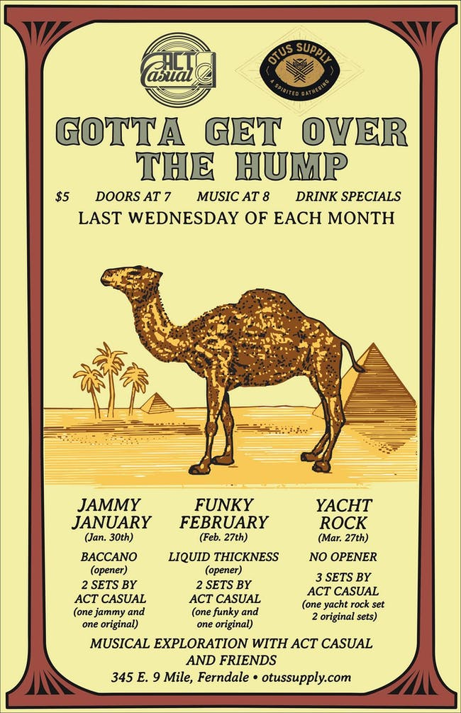 Gotta Get Over The Hump: Act Casual Monthly Residency