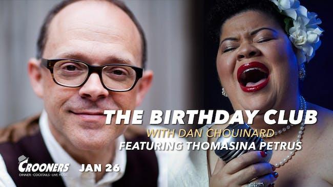 The Birthday Club with Dan Chouinard Feat. Thomasina Petrus