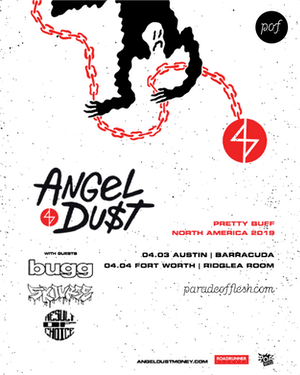 Angel Du$t: Pretty Buff Tour • Bugg • Skourge • Result of Choice