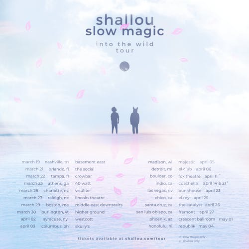 Shallou & Slow Magic: Into the Wild Tour