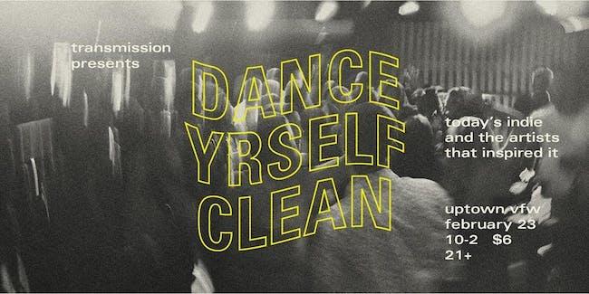 Transmission Presents: Dance Yrself Clean