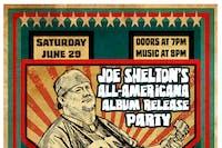 Joe Shelton's All Americana Album Release Party