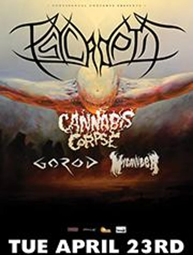 PSYCROPTIC /Cannabis Corpse / Micawber/ Pound 21+
