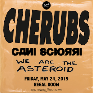 Cherubs • WE Are The Asteroid • Cani sciorrì