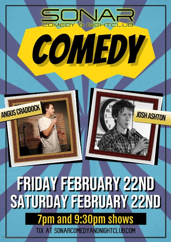 Angus Craddock & Josh Ashton! Friday February 23rd - 7pm Show!