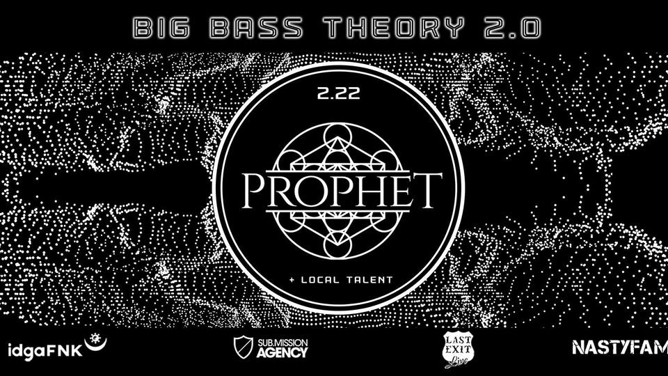 Big Bass Theory featuring Prophet