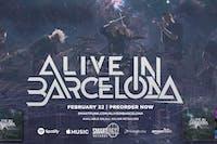 Alive in Barcelona