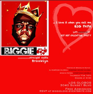 BIGGIE! - Valentines Hip Hop Party | Straight Outta Brooklyn