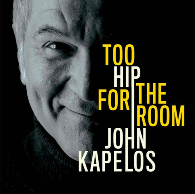 John Kapelos sings Too Hip For The Room