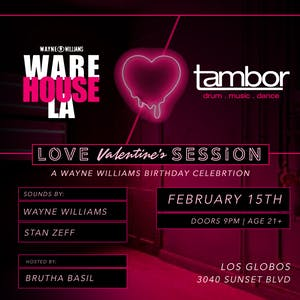 "WareHouseLA X Tambor present: Love Session ""An AfroHouse Love Experience"""