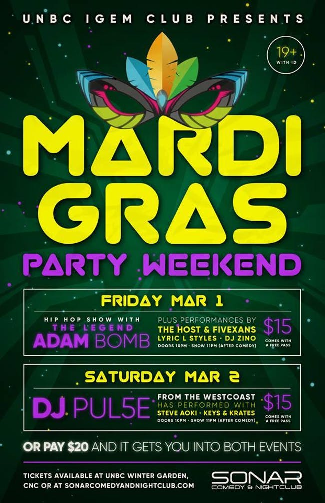 Mardi Gras Party Weekend Friday March 1st and Saturday March 2nd!
