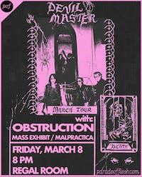 Devil Master •  Obstruction • Mass Exhibit • Malpractica