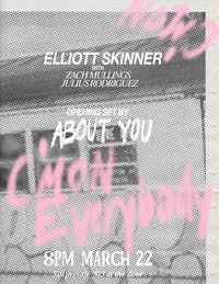 Elliott Skinner and About You