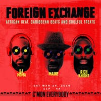 Foreign Exchange with DJ Moma, Rich Knight, Maine