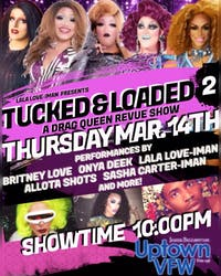 Tucked & Loaded 2 - A Drag Queen Revue Show