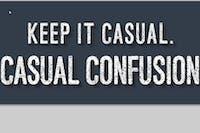 Casual Confusion