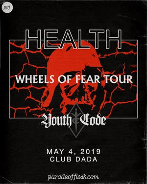 HEALTH: Wheels of Fear Tour with Youth Code & Kontravoid