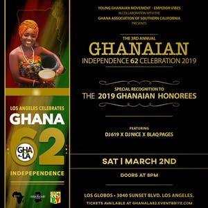 LA Celebrates GHANA @62 - The 3rd Annual Independence Celebration