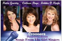 Songs From The Girl Singers: Colleen Raye, Debbie O'Keefe and Katie Gearty