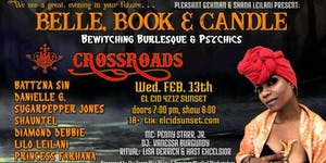 "Belle, Book & Candle ""CROSSROADS"""