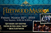 Fleetwood Mask - First Showing