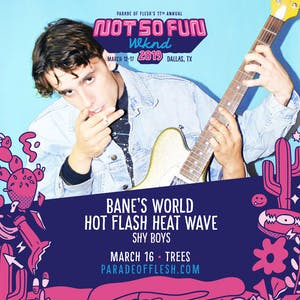 NSFWknd: Bane's World • Hot Flash Heat Wave • Shy Boys