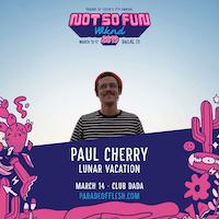 NSFWknd: Paul Cherry • Lunar Vacation