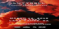 """Luttrell """"Into Clouds"""" North American Tour"""