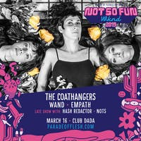 NSFWknd: The Coathangers • Wand • Empath • Hash Redactor • NOTS