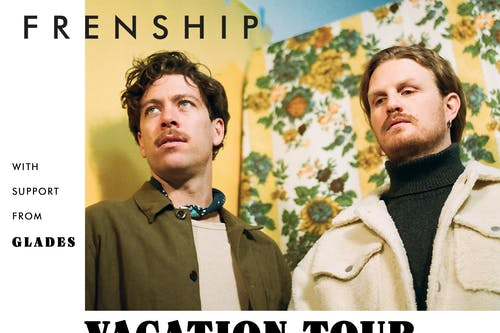 FRENSHIP - Vacation Tour