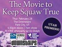 Keep Squaw True Movie Premier