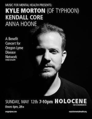 Benefit Concert for Oregon Lyme Disease Network ft Kyle Morton (of Typhoon)