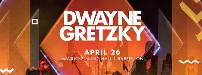 DWAYNE GRETZKY Tour 2019
