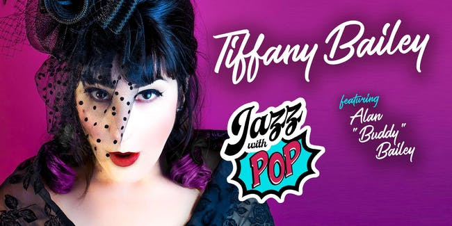 Tiffany Bailey - JAZZ WITH POP - CD RELEASE!
