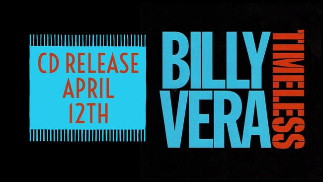 """Billy Vera """"Timeless"""" CD Release Party"""