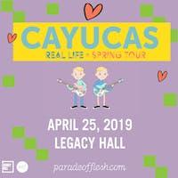 [FREE SHOW] Cayucas • Cape Francis