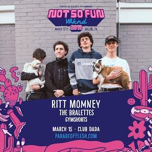 NSFWknd: Ritt Momney •  The Bralettes • Gymshorts