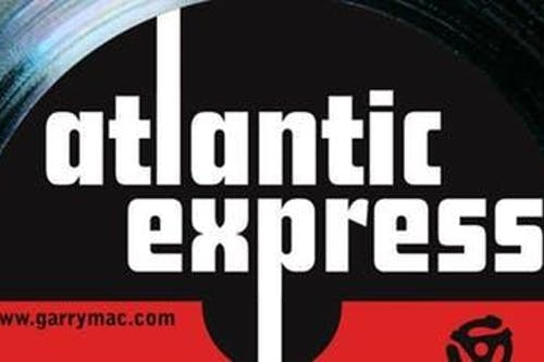 Atlantic Express feat Hal Wakes Come celebrate Garry's Birthday tonight