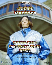Jackie Mendoza Release Party with New Optimism and Pecas
