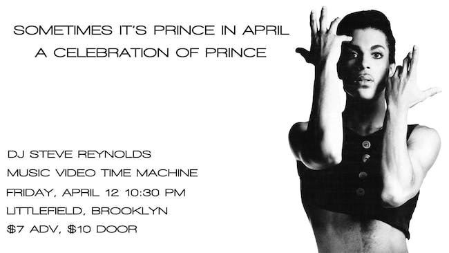 Sometimes It's Prince In April: A Celebration of Prince