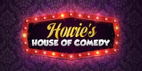 Howie's House of Comedy  Ft. Will Durst