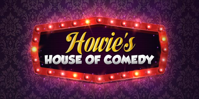 Howie's House of Comedy  Ft. Dave Mencarelli
