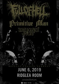 Full of Hell • Primitive Man • Genocide Pact